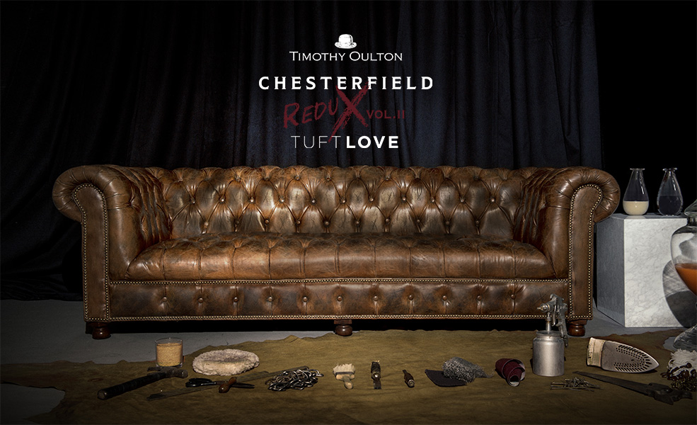 Chesterfield Redux Vol 2 - Tuft Love | Timothy Oulton